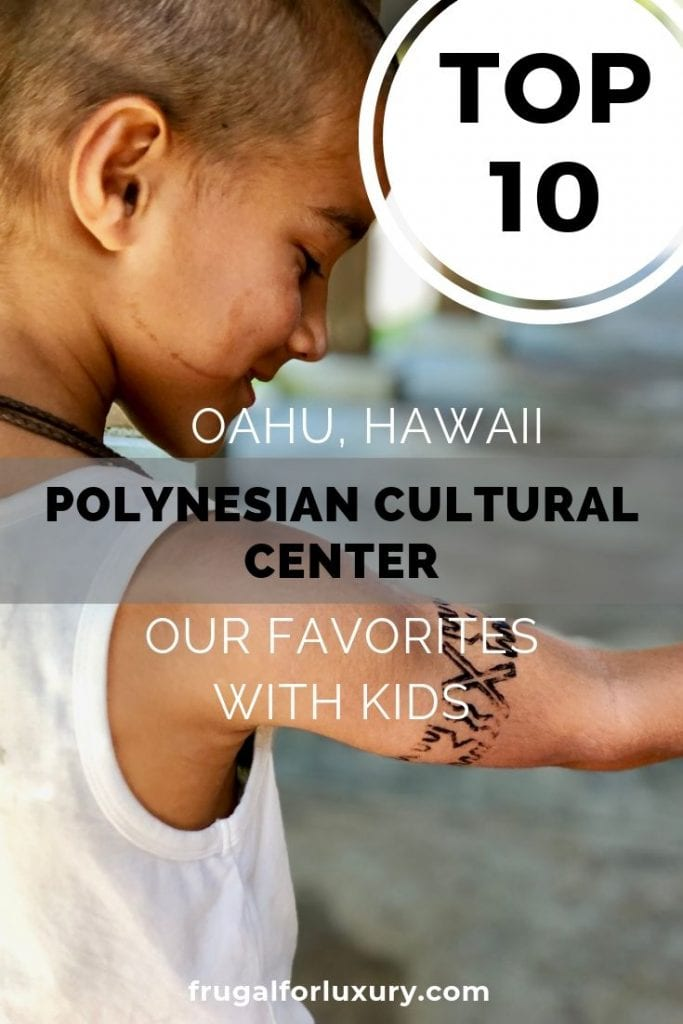 The Polynesian Cultural Center on Oahu, Hawaii | Worldschooling in Hawaii | Polynesian Culture In Hawaii | Family Travel | Hawaii with kids | Polynesian Cultural Center with Kids | Oahu with kids | #worldschooling #familytravel #polynesia #polynesianculturalcenter #oahu #oahuwithkids