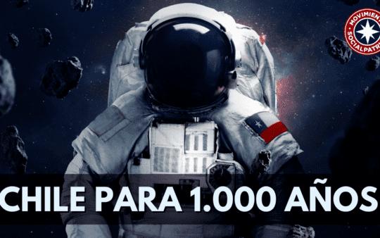 Chile para 1000 años.