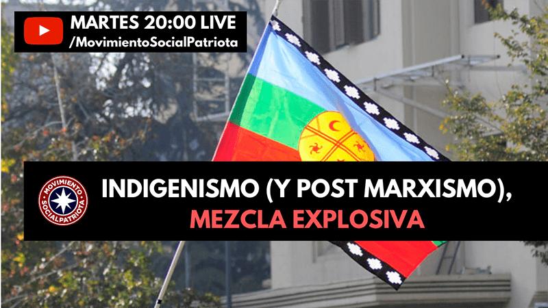 Indigenismo y Post Marxismo
