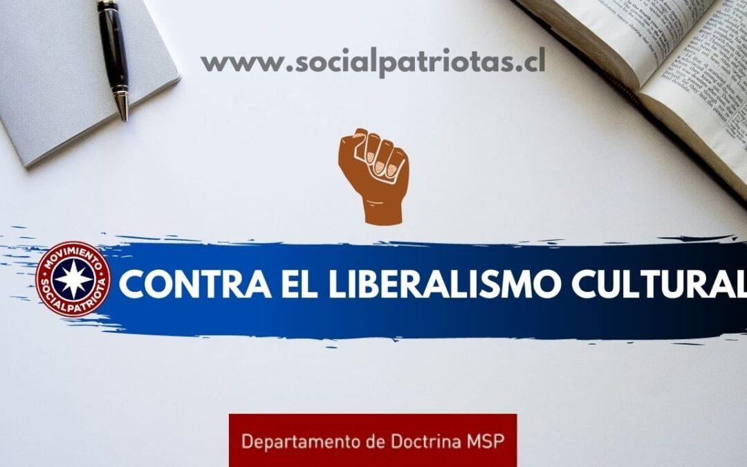 «Contra el liberalismo cultural»