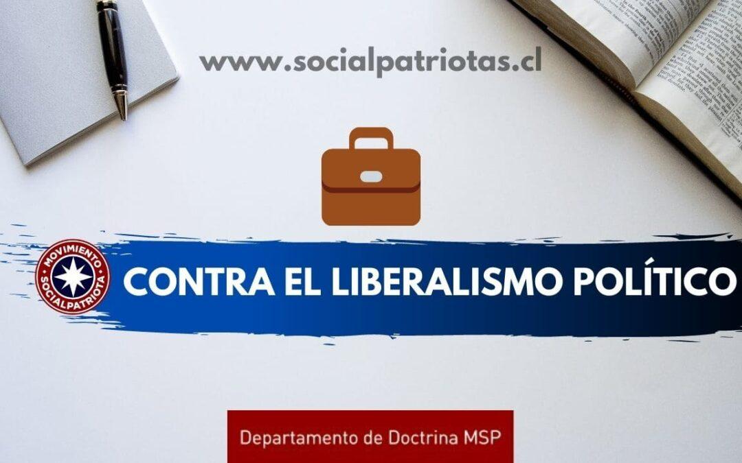 «Contra el liberalismo político»