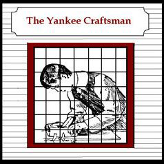 The Yankee Craftsman