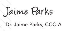 Dr. Jaime Parks, CCC-A
