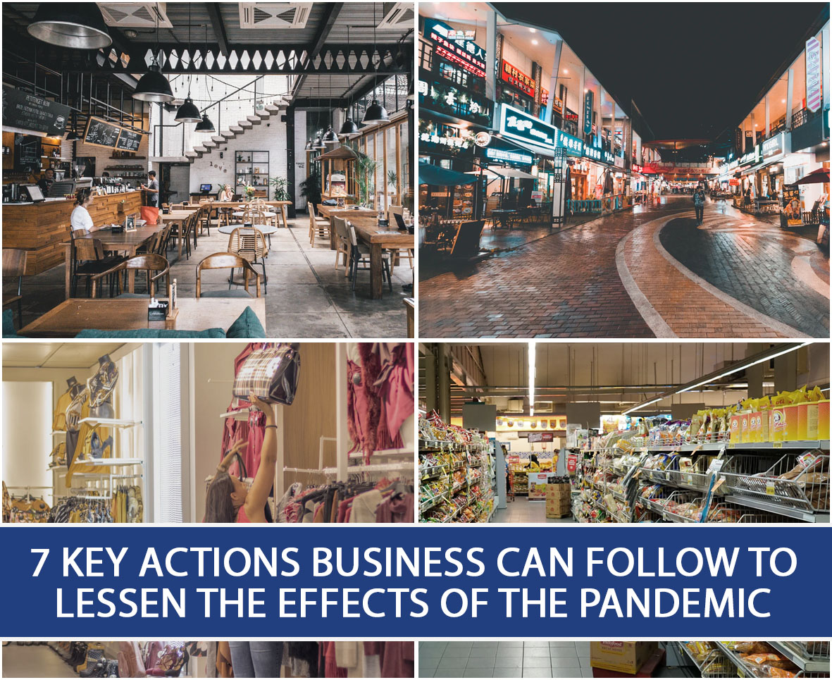 7 KEY ACTIONS BUSINESS CAN FOLLOW TO LESSEN THE EFFECTS OF THE PANDEMIC