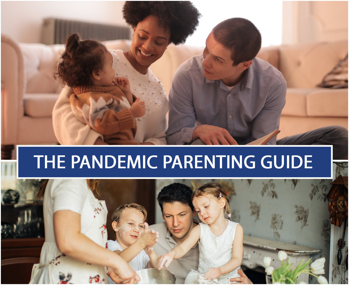 THE PANDEMIC PARENTING GUIDE