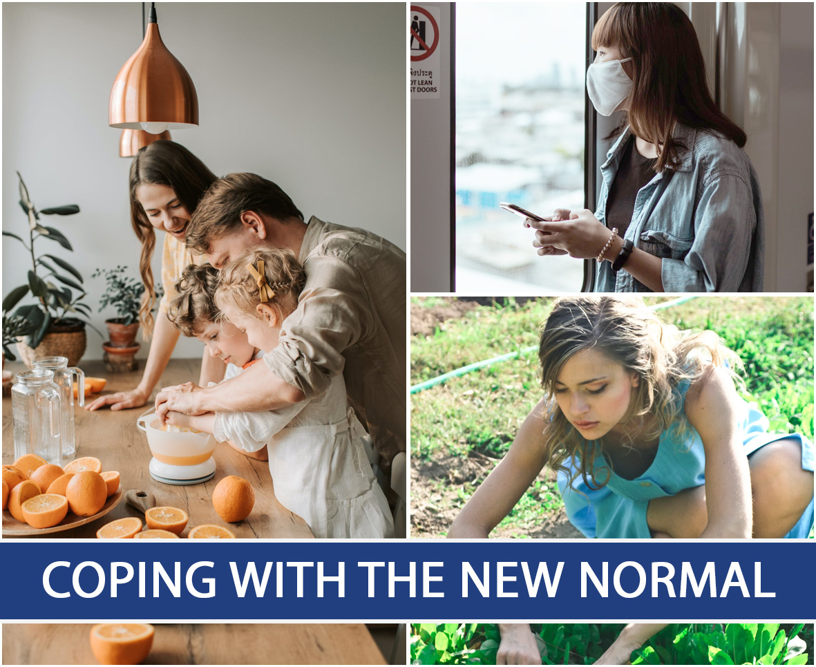 COPING WITH THE NEW NORMAL