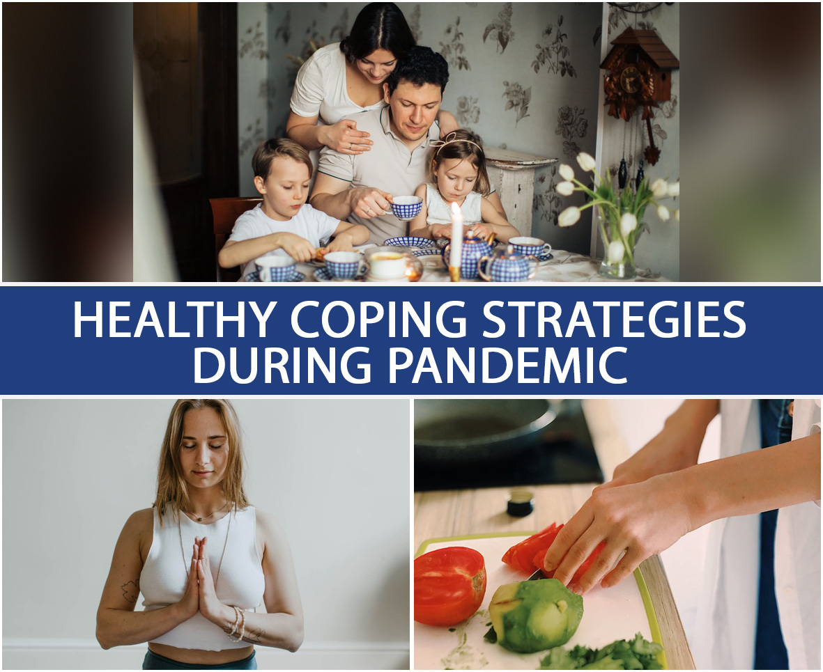 HEALTHY COPING STRATEGIES DURING PANDEMIC