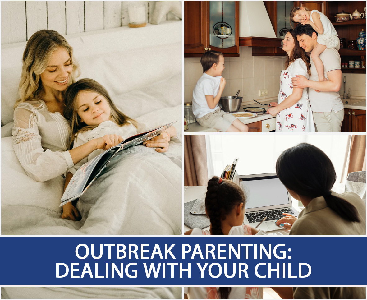 Outbreak Parenting Dealing With Your Child