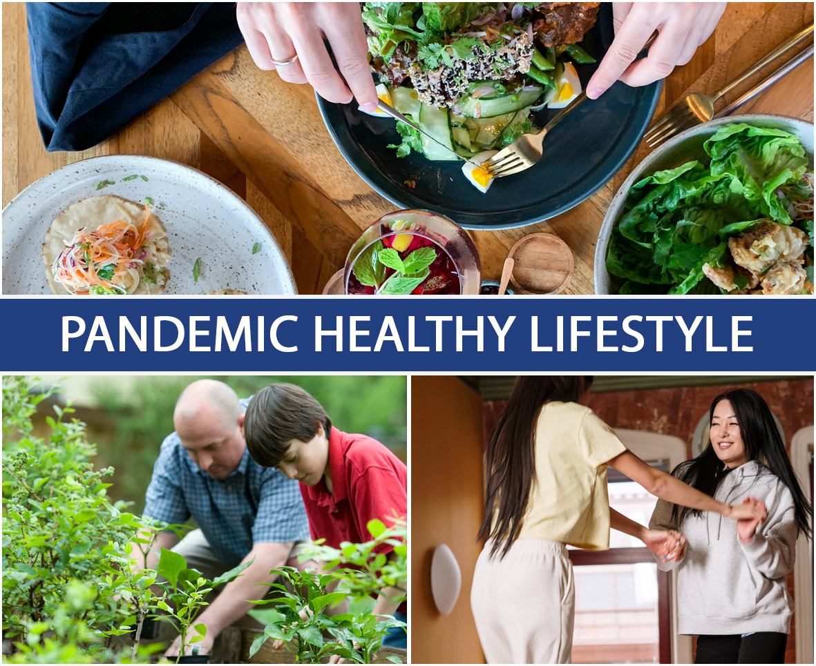 PANDEMIC HEALTHY LIFESTYLE