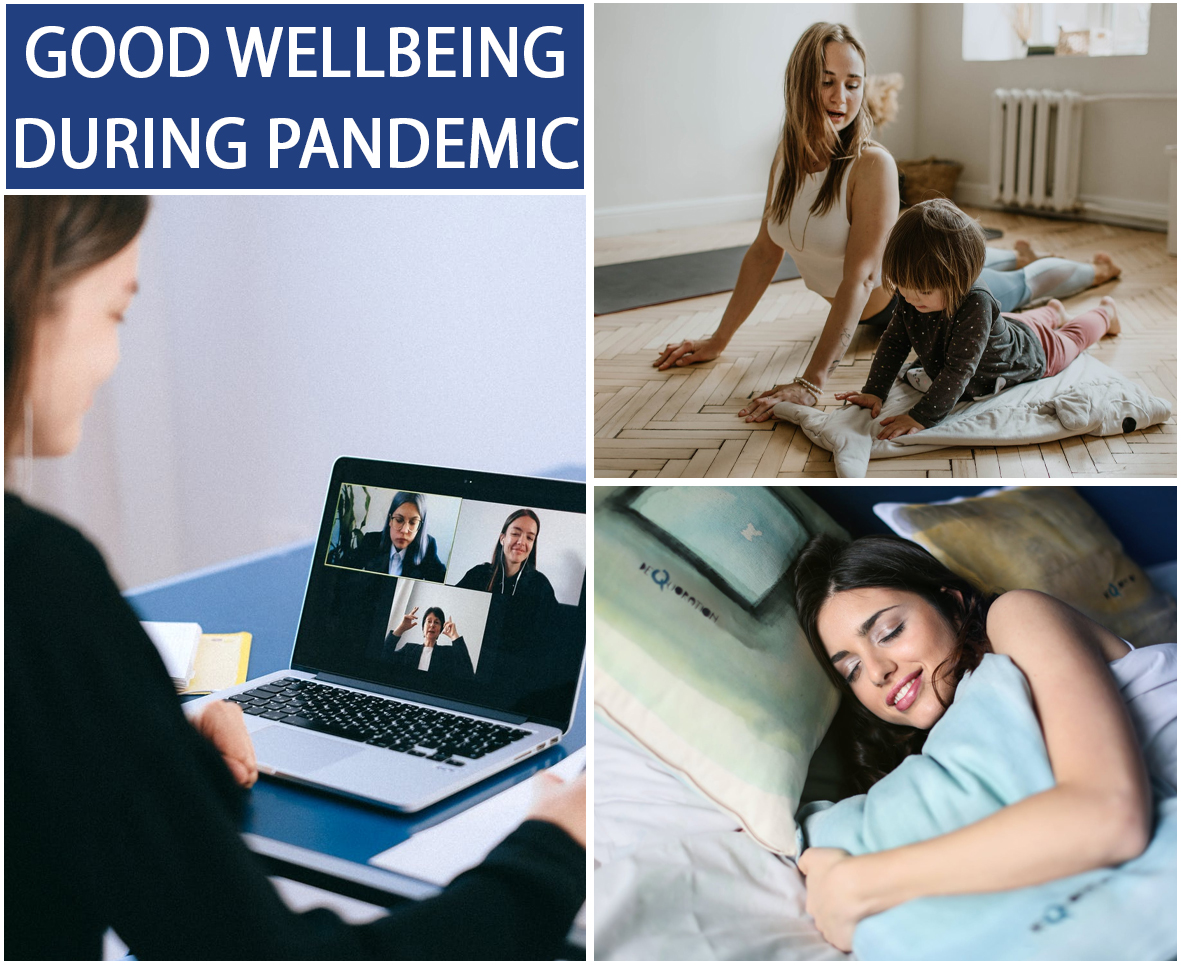 Good Wellbeing During Pandemic