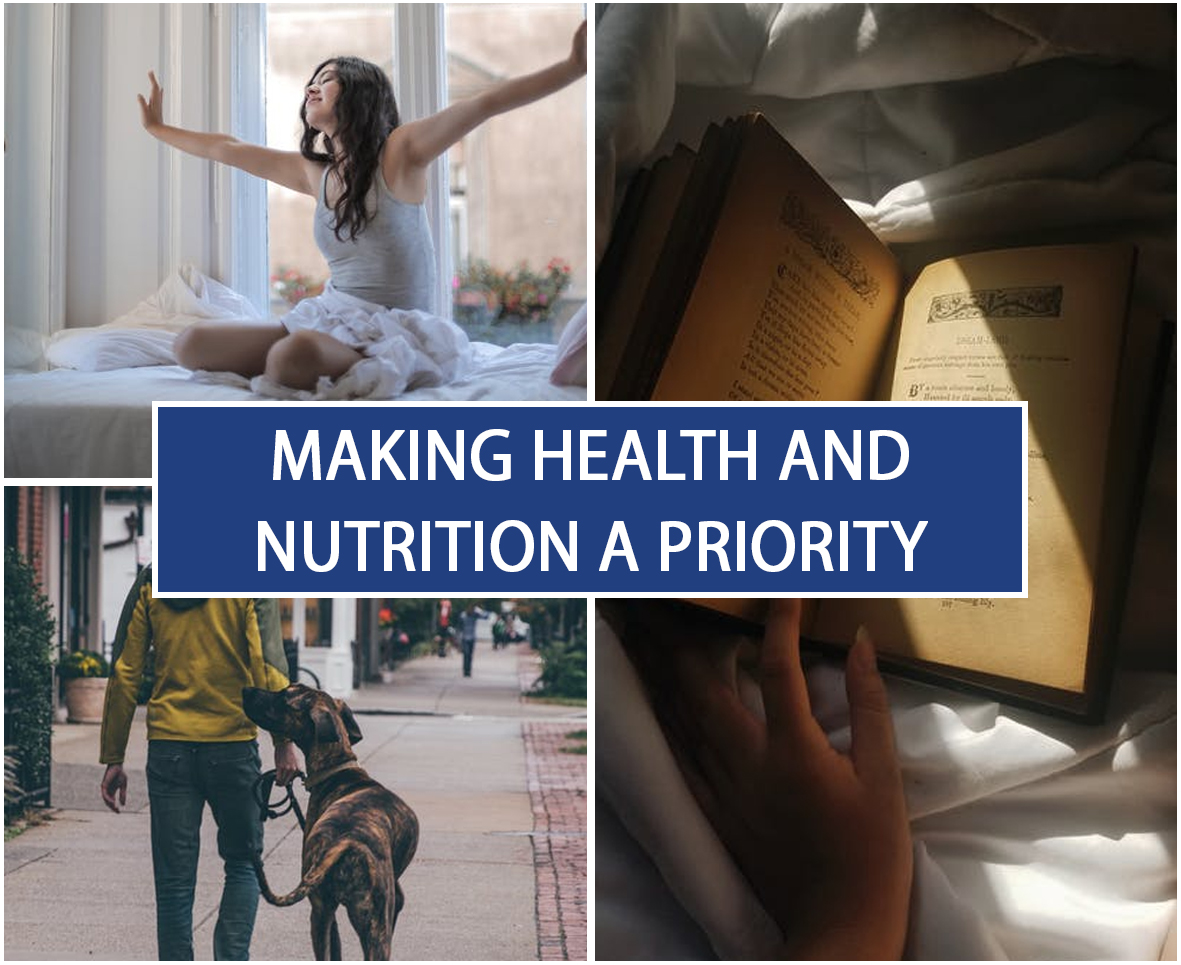 Making Health And Nutrition A Priority