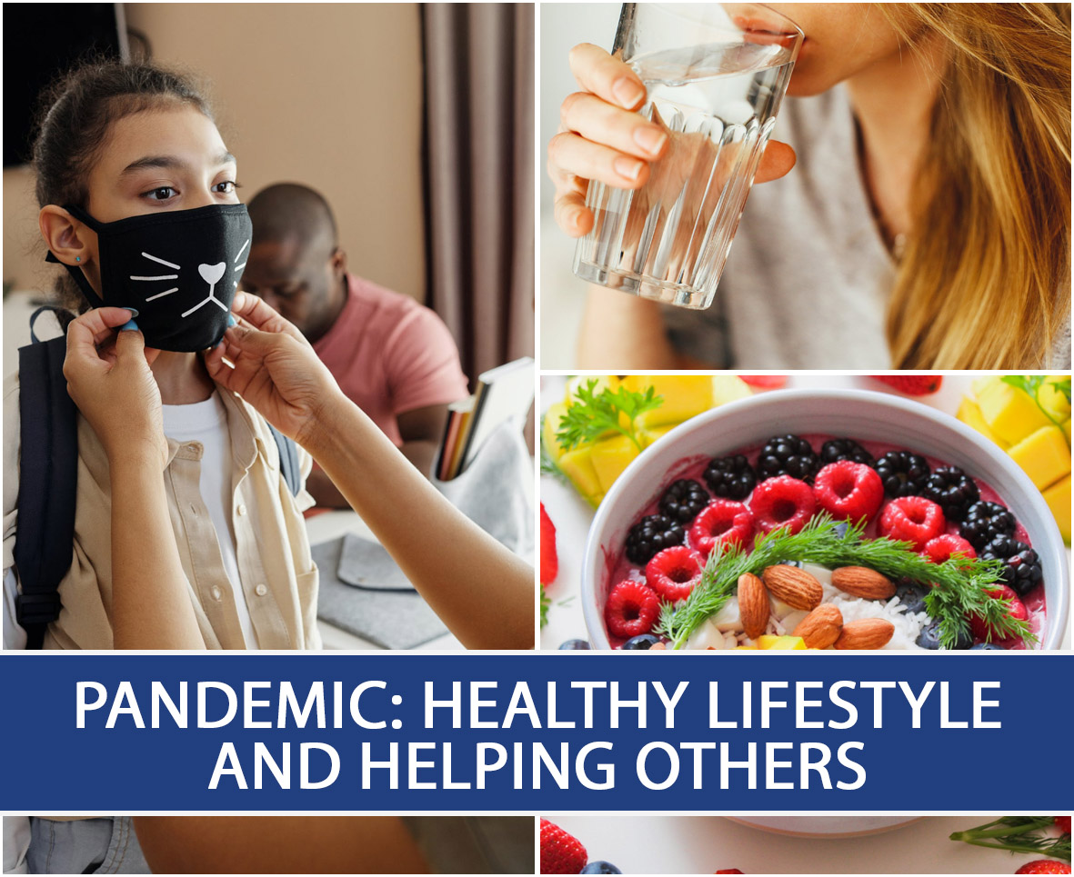 Pandemic Healthy Lifestyle and Helping Others