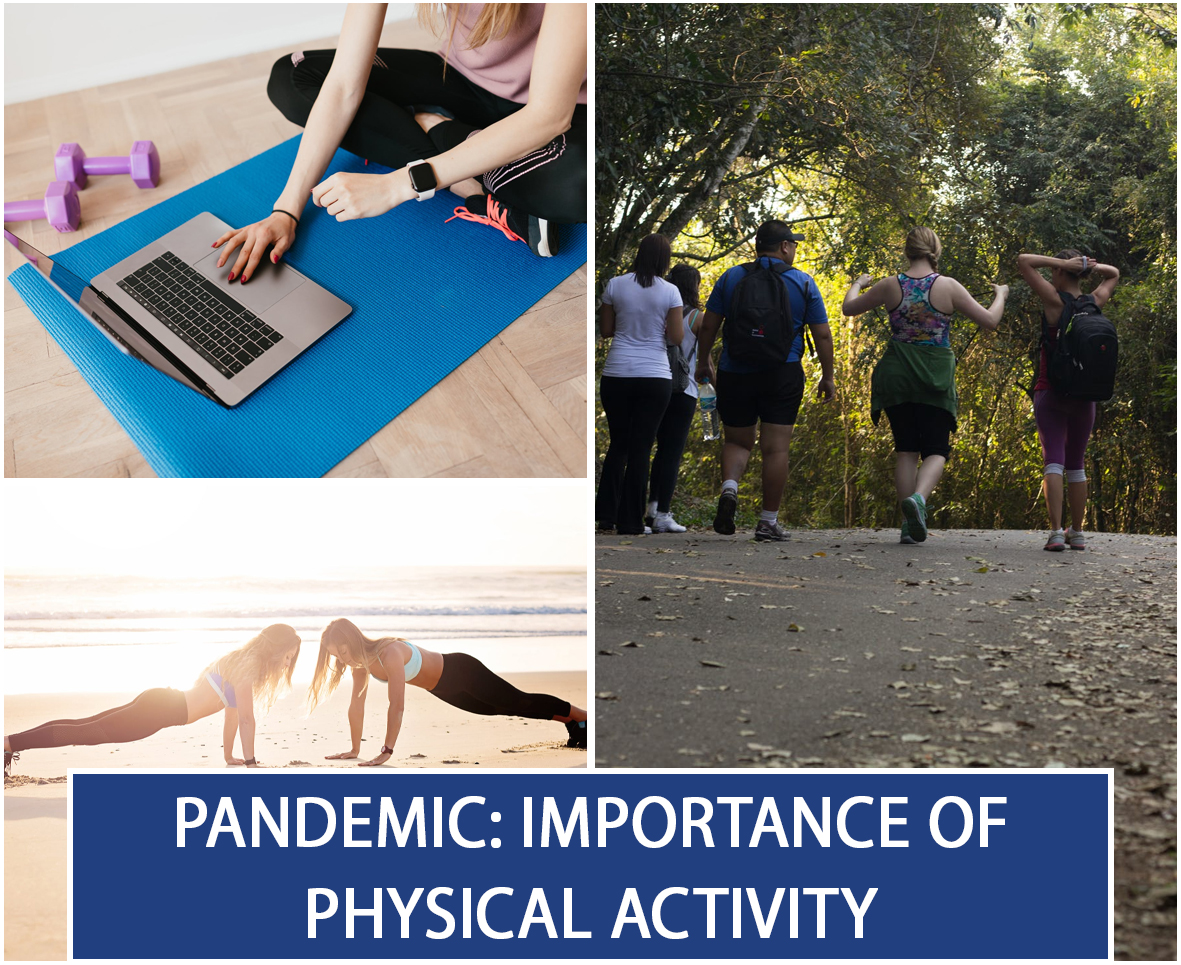 Pandemic Importance of Physical Activity 1
