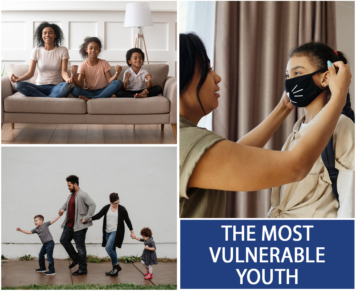 THE MOST VULNERABLE YOUTH