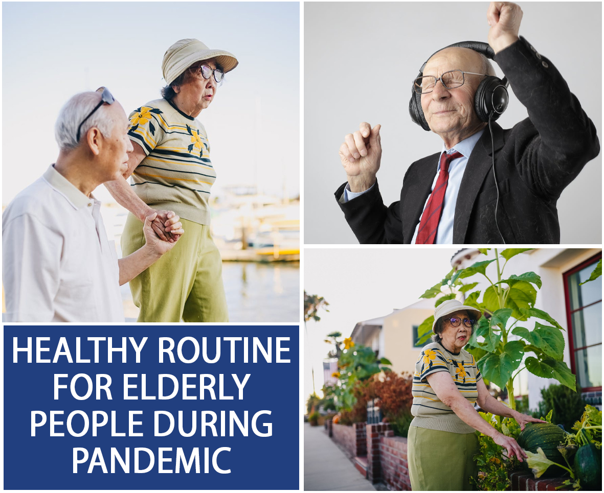 HEALTHY ROUTINE FOR ELDERLY PEOPLE DURING PANDEMIC