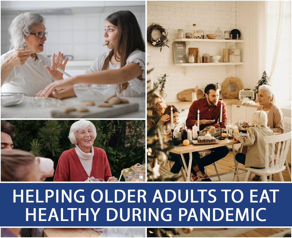 Helping Older Adults To Eat Healthy During Pandemic