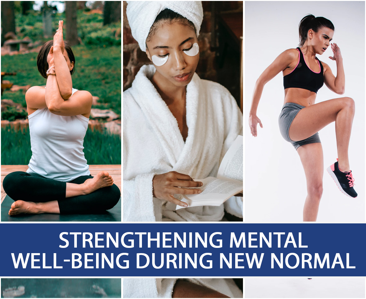 STRENGTHENING MENTAL WELL-BEING DURING NEW NORMAL