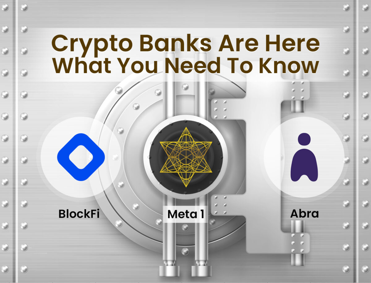 META 1 Coin Report Crypto Banks are Here What you Need to Know