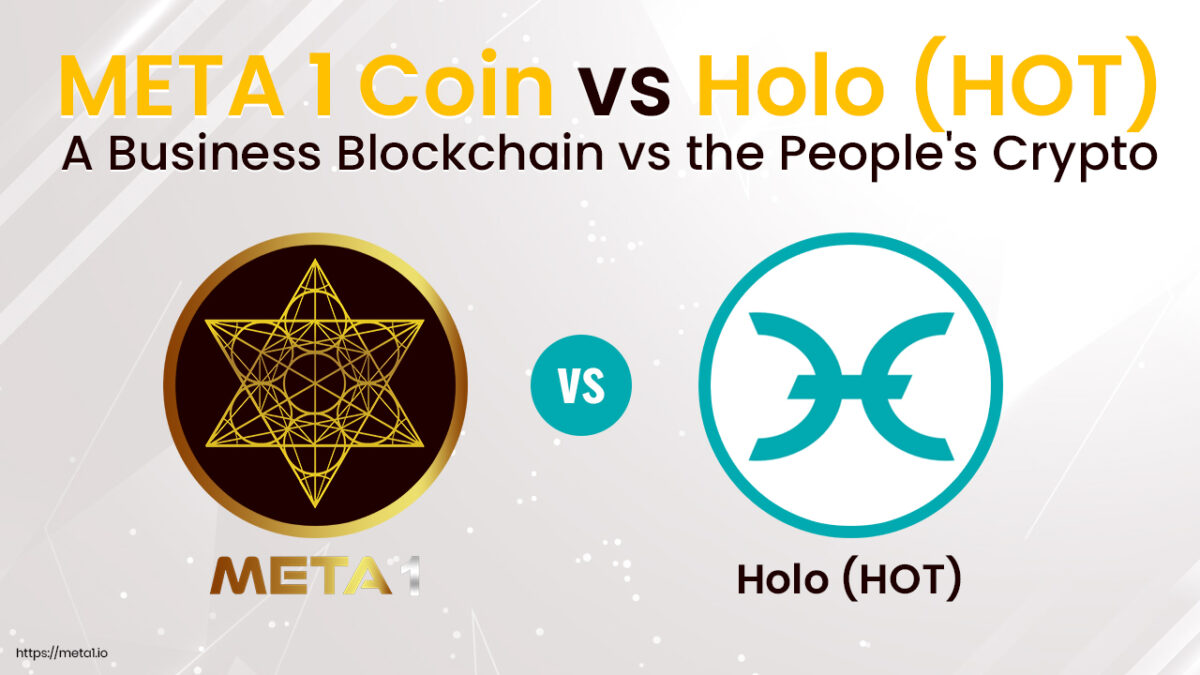 HOT and META 1 Coin are two cryptos that continue to see rising adoption. Both of these networks support Dapp development.