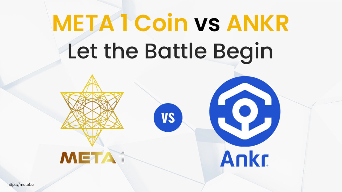 Both ANKR and META 1 Coin provide unique features to the market and are considered up-and-coming projects to watch. Here's what you need to know.