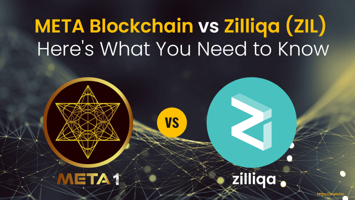 Zilliqa (ZIL) vs META Blockchain - Here's What You Need to Know