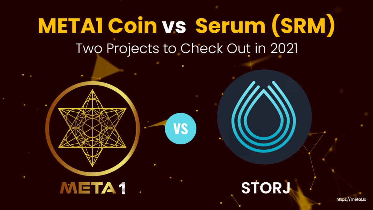 Serum (SRM)) vs META 1 Coin – Two Projects to Check Out in 2021