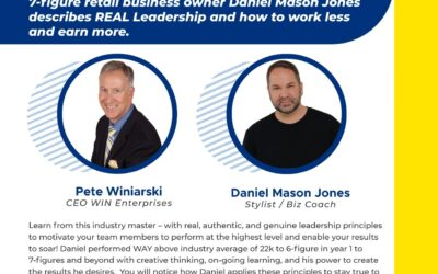 7-figure Retail Business Owner Daniel Mason-Jones Describes REAL Leadership and How to Work Less and Earn More.