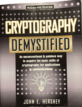 Cover of John Hershey's book Cryptography Demystified used in graduate school and industry courses