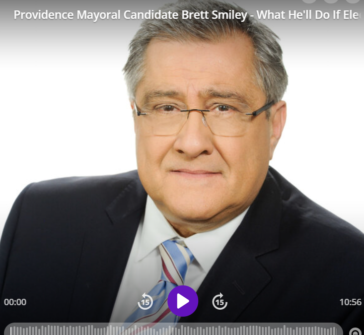 Providence Mayoral Candidate Brett Smiley – What He'll Do If Elected Mayor