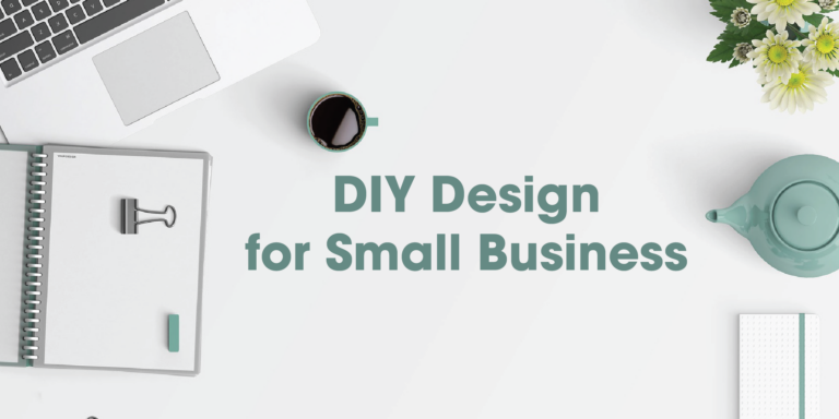 DIY Design for Small Business