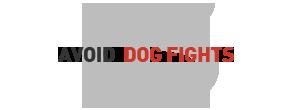 Avoid Dog Fights