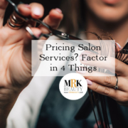 4 Things to Consider when Pricing Salon Services