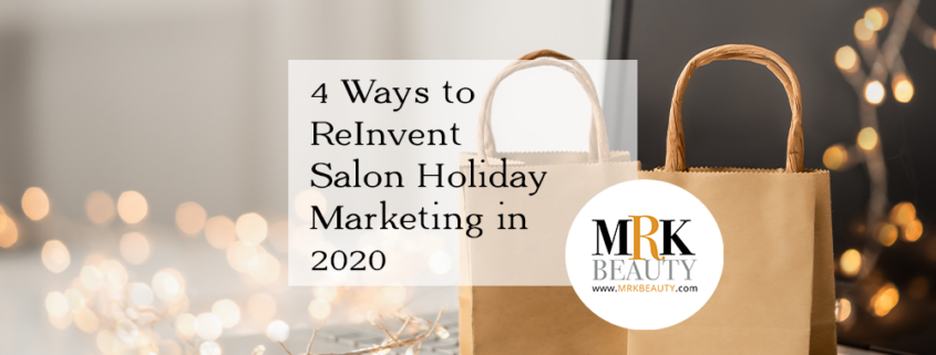 4 Ways to Reinvent Salon Holiday Marketing in 2020