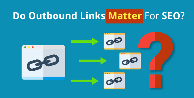 Where To Find New Blogs To Link To And Why Outbound Links Are So Important
