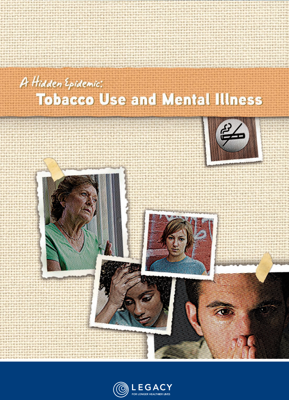 A Hidden Epidemic – Tobacco Use and Mental Illness