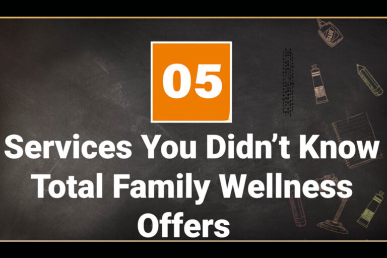 Five Services You Didn't Know Total Family Wellness Offers