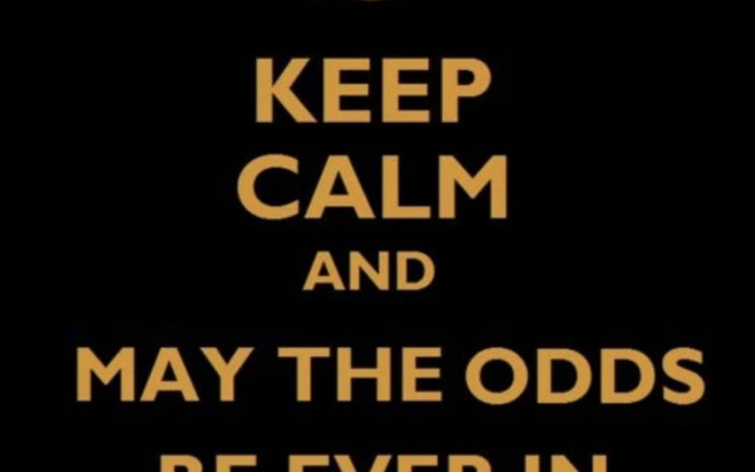 "Probability Effect: ""And may the odds be ever in your favor"""