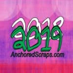 Read more about the article New Year's Eve & AnchoredScraps December 2018 Blog Recap