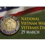 Read more about the article National Vietnam War Veterans Day 29 March