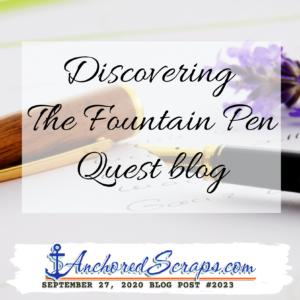 The Fountain Pen Quest Blog #2023