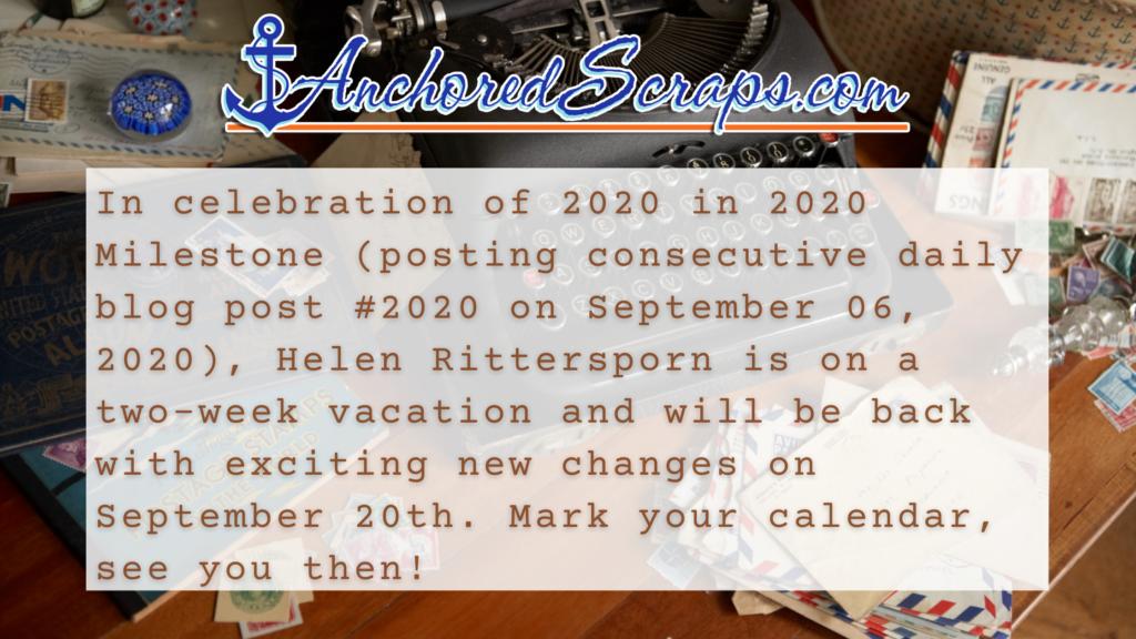 In celebration of milestone blogpost #2020 in 2020 AnchoredScraps