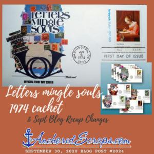 Letters mingle souls 1974 cachet_AnchoredScraps Blog Post #2024