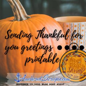 Sending Thankful for you greetings printable #2037