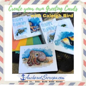 Create Greeting Cards Caleigh Bird Art