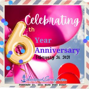 AnchoredScraps 6th Year Anniversary