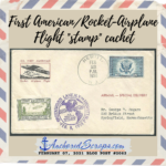 """Read more about the article The First American Rocket-Airplane Flight """"stamp"""" cachet"""