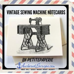 _Vintage Sewing machine notecards AnchoredScraps blog post #2087