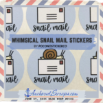 Read more about the article On Adding Whimsical Snail Mail Stickers