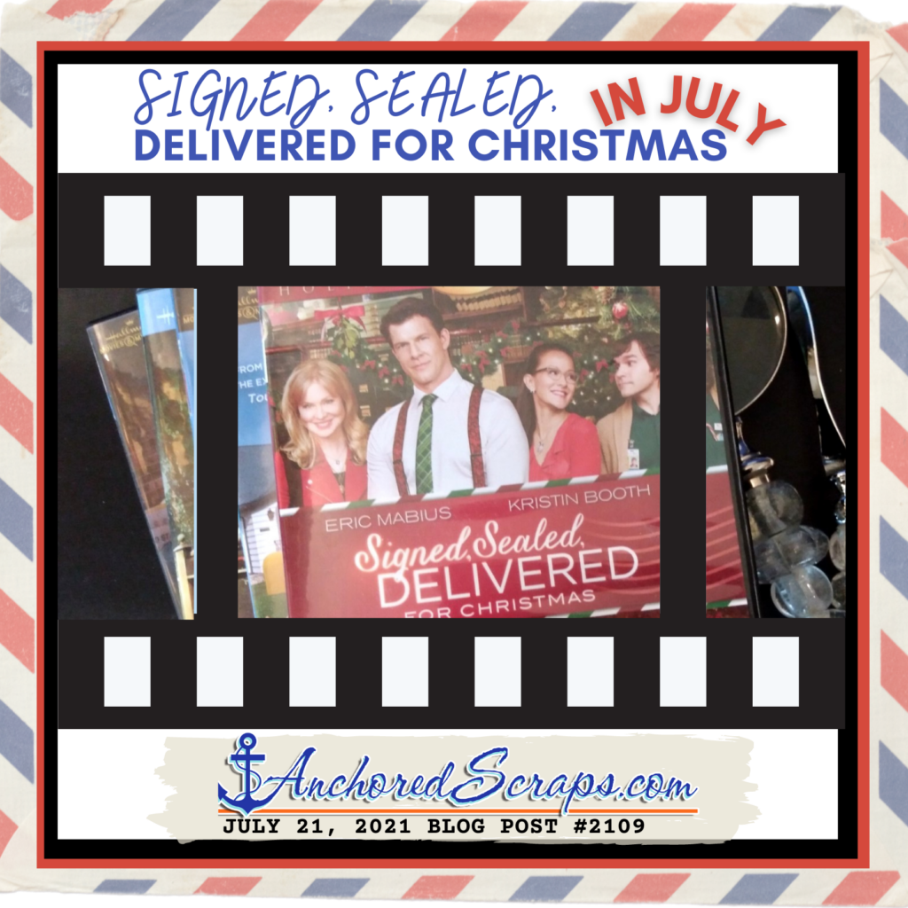 Signed Sealed Delivered for Christmas in July