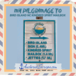 Read more about the article My Pilgrimage to Bird Island NC Kindred Spirit Mailbox